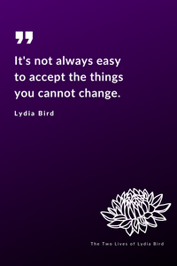 Serenity Prayer The Two Lives of Lydia Bird