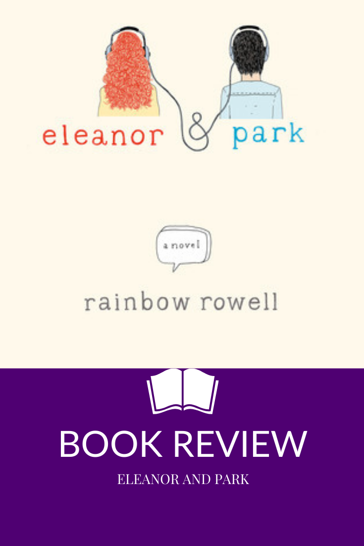 Eleanor and Park by Rainbow Rowell book review