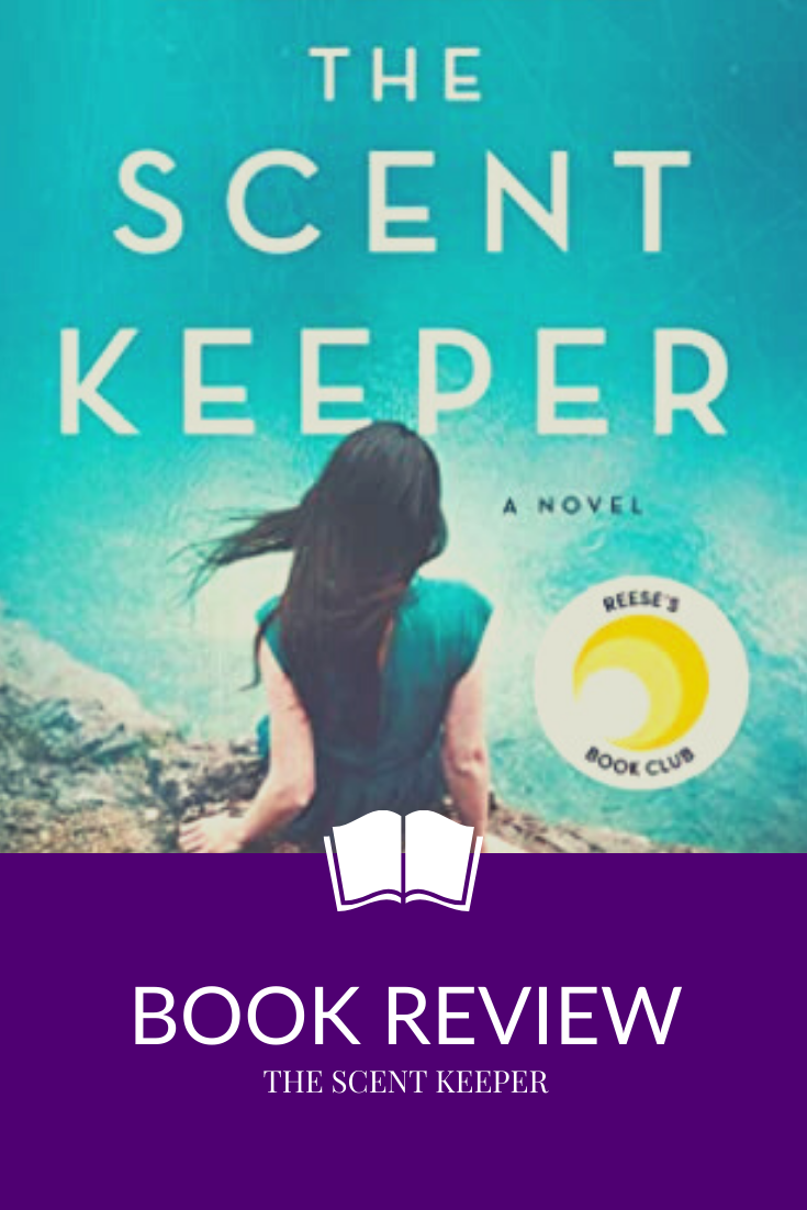 Book Review: The Scent Keeper by Erica Bauermeister, a Reese's Book Club pick