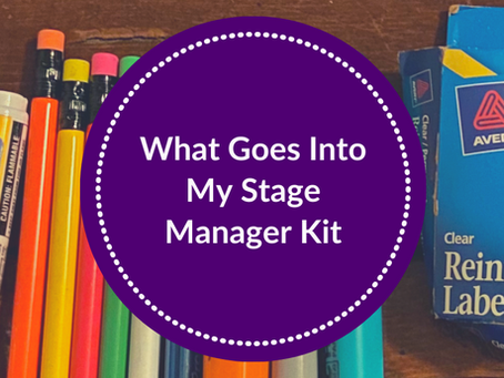 What Goes Into My Stage Manager Kit
