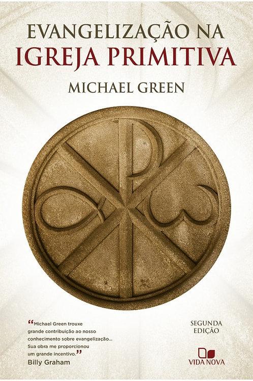 Evangelização na igreja primitiva Segunda edição