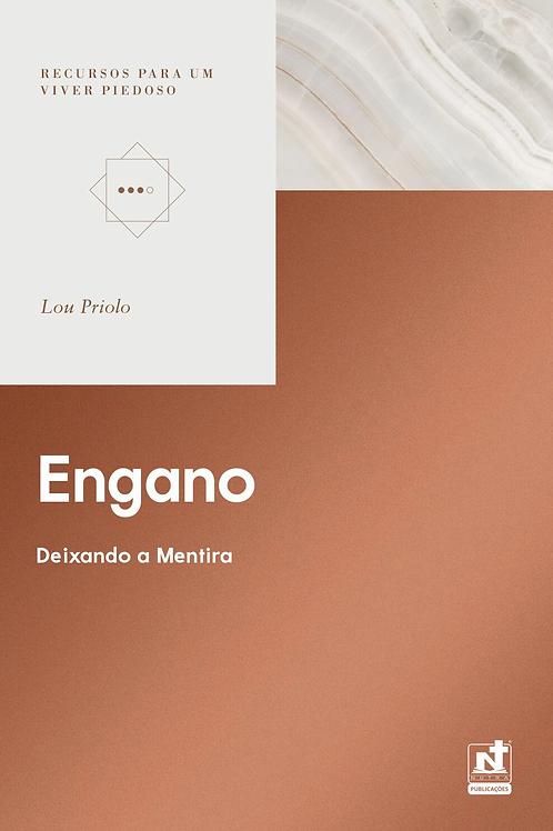 ENGANO - DEIXANDO A MENTIRA