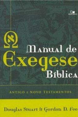 Manual de exegese bíblica - Antigo e Novo Testamentos