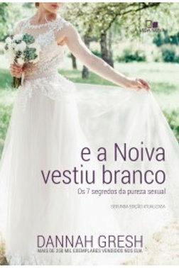 E a noiva vestiu branco