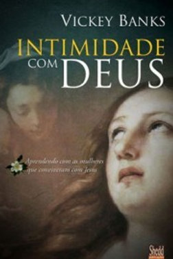Intimidade com Deus