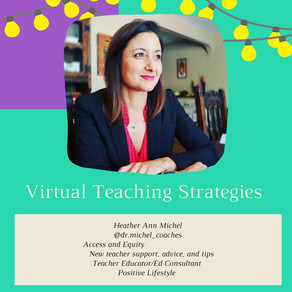 Virtual Teaching Strategies with Dr. Heather Michel