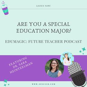 Are you a special education major? Featuring Dr. Sara Heintzelman