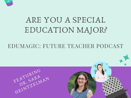 Are you a special education major? Featuring Dr. Sara Heintzelman