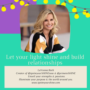Let your light shine and build relationships with students featuring LaVonna Roth