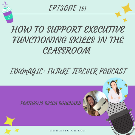 How to support executive functioning skills in the classroom