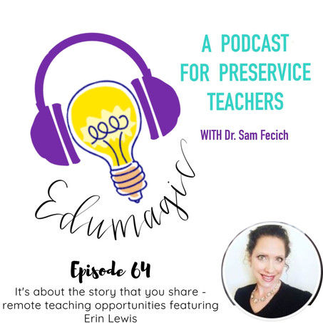 It's about the story that you share - remote teaching opportunities featuring Erin Lewis