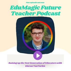 Raising up the Next Generation of Educators with Kieran VanVorhis