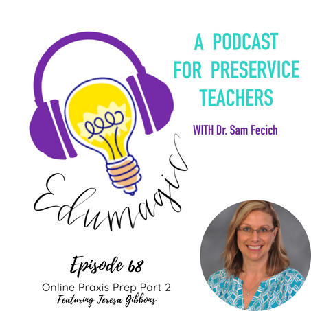 Praxis Prep part 2 - student success coordinator perspective featuring Teresa Gibbons