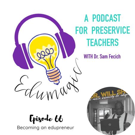 Becoming an edupreneur featuring Dr. Will