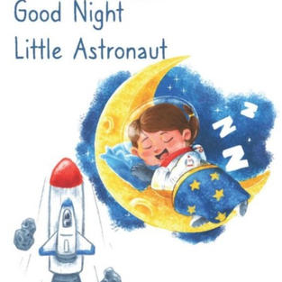 Good Night Little Astronaut