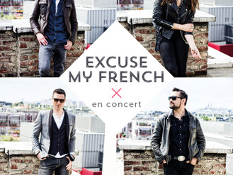 """21 Jan. ♪ Concert """"Excuse My French"""" ♪"""