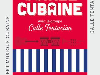 """13 Juil. ♪ Soirée Cubaine"""" ♪"""