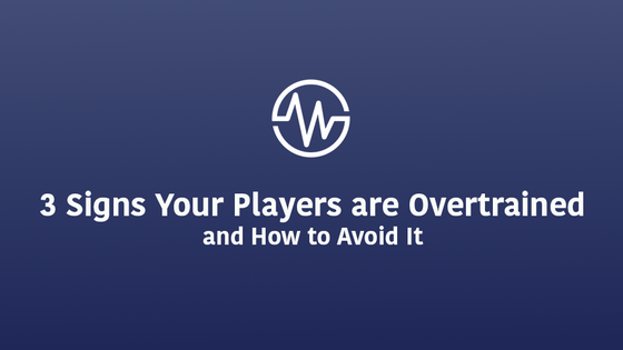 Three Signs Your Players are Overtrained & How to Avoid It