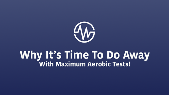 Why it's Time to Do Away with Max-Out Aerobic Tests in Team Sports