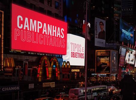 Campanhas publicitárias: os principais tipos e objetivos