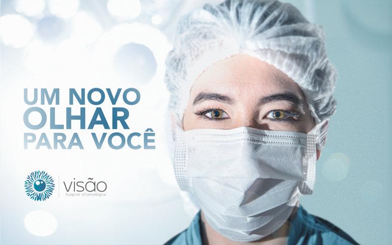 Um novo olhar para você - Visão Hospital