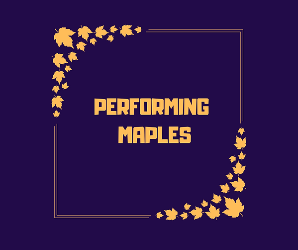 Performing Maples (1).png
