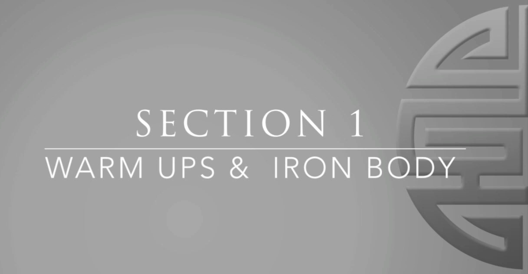 Section 1 Warm Ups & Iron Body