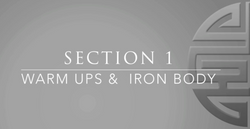 Section 1 Warm Ups & Iron Body