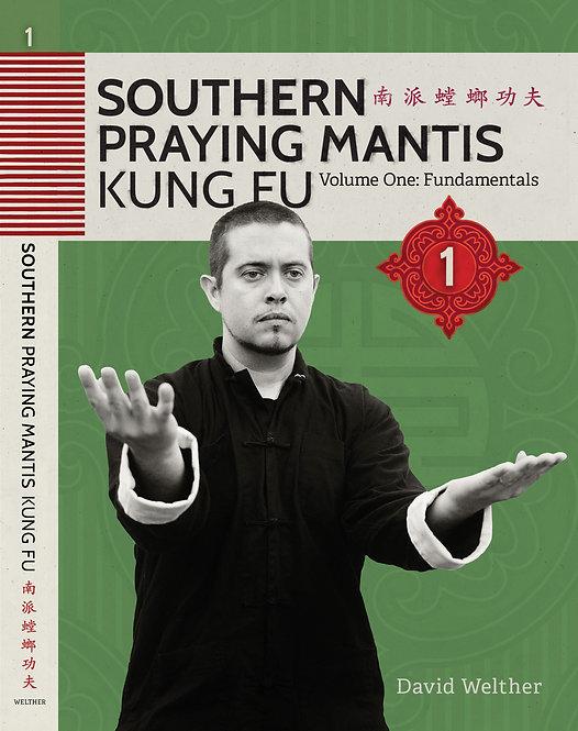 Southern Praying Mantis Volume 1: Fundamentals | Download File