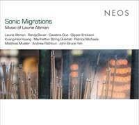 Sonic Migrations: Music Of Laurie Altman