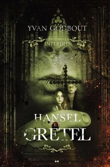 Hansel et Gretel, d'Yvan Godbout