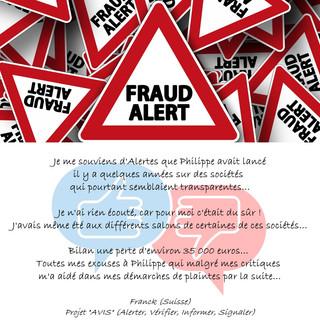 Témoignage Fraudes Alertes AVIS