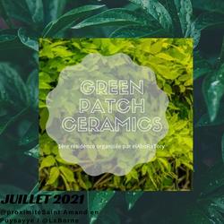 résidence green patch ceramics elaboratory