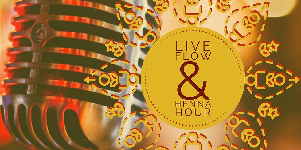 Live Flow & Henna Hour