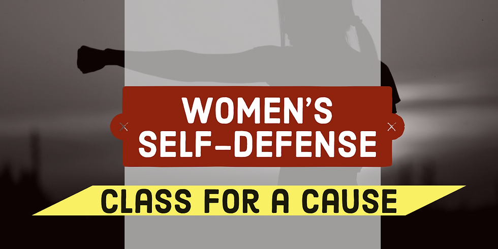 Women's Self Defense: Class for a Cause