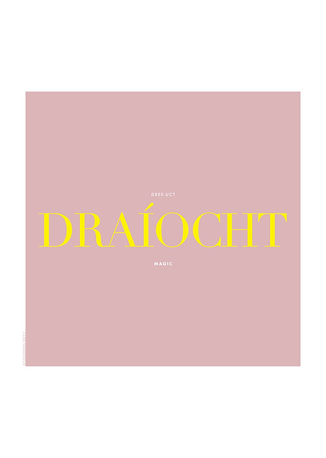 Draíocht word means magic. Irish word Posters. Irish wall art. Irish prints. Irish words, rarebirds art