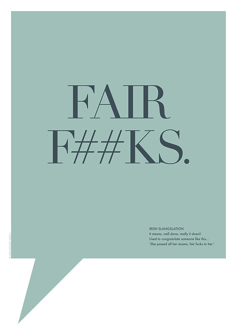Irish word print, 'Fair Fucks' poster, green background Irish word wall print, Irish word poster, Wall art, Graphic poster