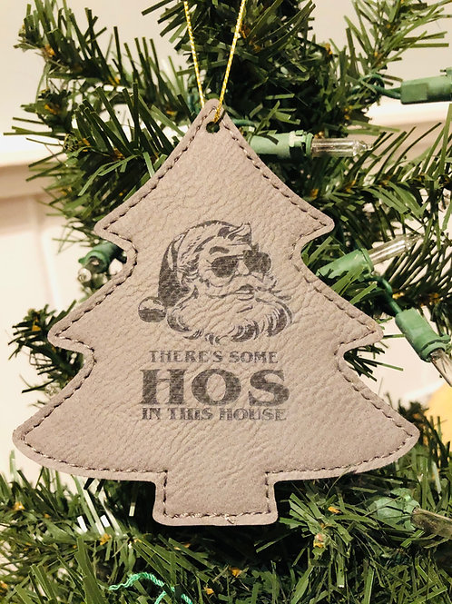 Hos in this House Faux Leather Ornament