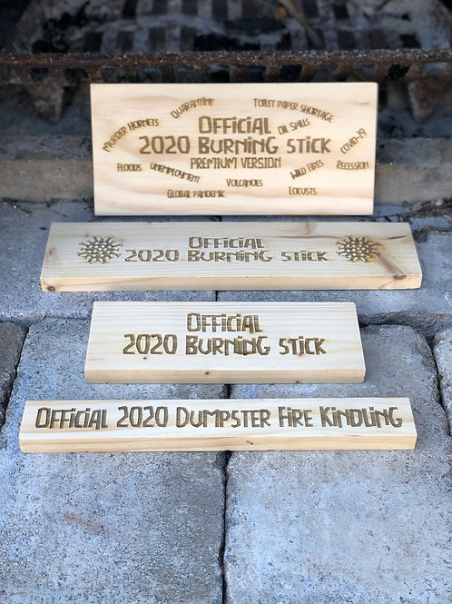 Official 2020 Burning Stick