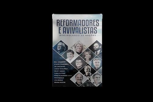 Reformadores e Avivalistas: Discipulando as Nações