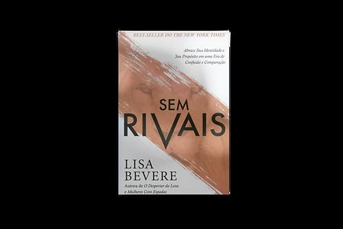 Sem Rivais, Lisa Bevere