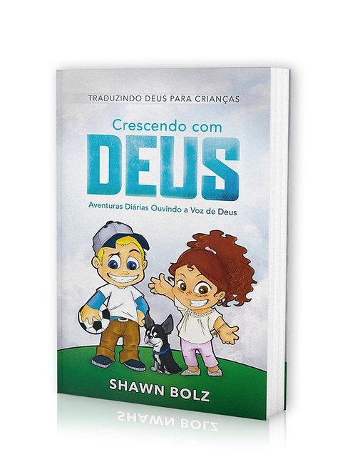 Crescendo com Deus, Shawn Bolz