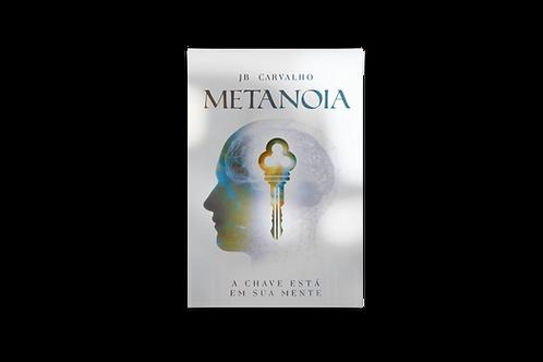 Metanoia: A Chave Está em Sua Mente, JB Carvalho