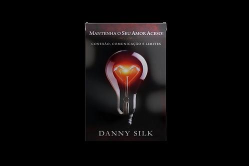 Mantenha o Seu Amor Aceso, Danny Silk