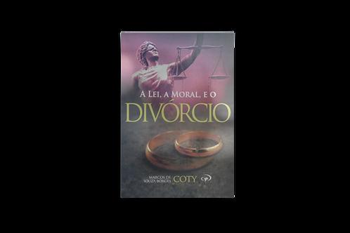 A Lei, a Moral e o Divórcio, Marcos de Souza Borges (Coty)