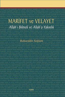 Marifet ve Velayet - Allah'ı Bilmek ve Allah'a Yakınlık -