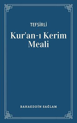 Tefsirli Kur'an-ı Kerim Meali E-kitap - Bahaeddin Sağlam