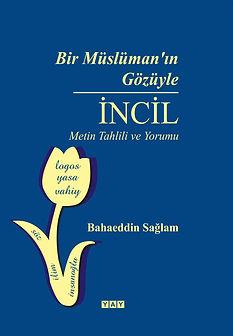 Bir Müslümanın Gözüyle İncil