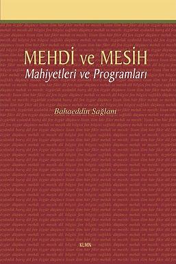 Mehdi ve Mesih - Mahiyetleri ve Programları -