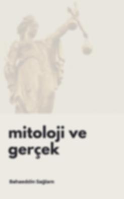 Mitoloji ve Gerçek E-kitap - Bahaeddin Sağlam